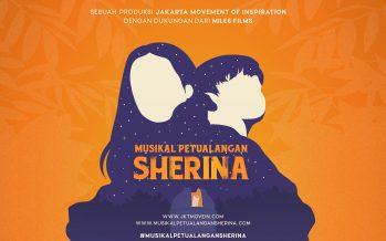 """Film """"Petualangan Sherina"""" Yang Diadaptasi Kedalam Theater Musikal"""