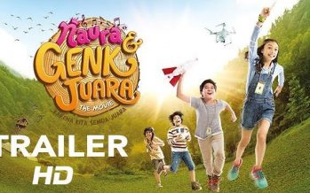 Naura & Genk Juara The Movie Siap Memanjakan Anak – Anak Indonesia
