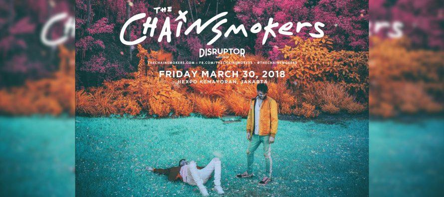 Bersiap-Siap Untuk Kedatangan The Chainsmokers