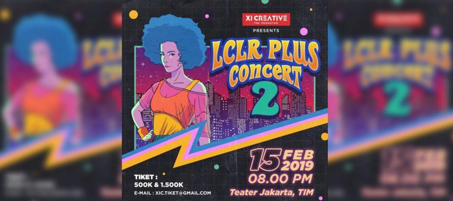 Konser LCLR 2019 Siap Bawa Suasana Nostalgia Ke Era Milenial