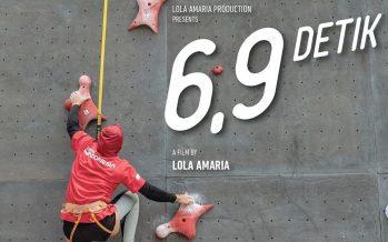 6.9 Detik, Film Kisah Perjuangan Atlet Panjat Tebing 'Aris Susanti Rahayu' Di Asian Games 2018