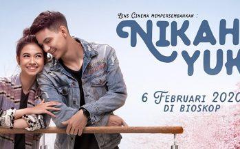 Film Nikah Yuk! Tayang Di Bioskops 6 Febuari 2020.