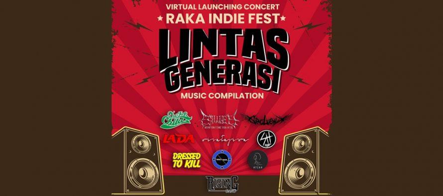 """RAKA INDIE FEST 2020, Produk Kompilasi musisi independen Bogor Bertema """"Lintas Generasi""""."""