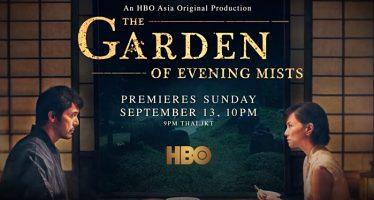 """THE GARDEN OF EVENING MISTS"" Mulai Tayang Di HBO GO dan HBO, 13 September."